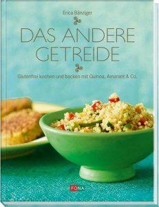 das andere Getreide Buch Erika Bänziger